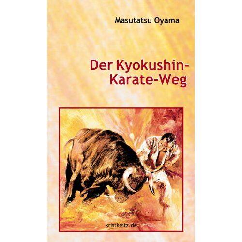 Masutatsu Oyama - Der Kyokushin Karate Weg - Preis vom 21.10.2020 04:49:09 h