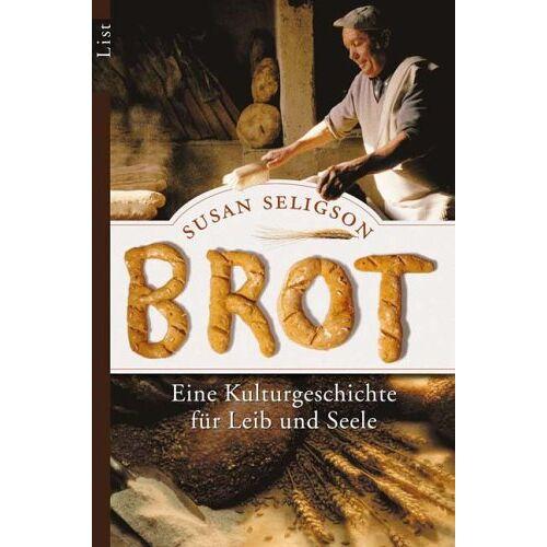 Susan Seligson - Brot: Eine Kulturgeschichte für Leib und Seele - Preis vom 06.05.2021 04:54:26 h