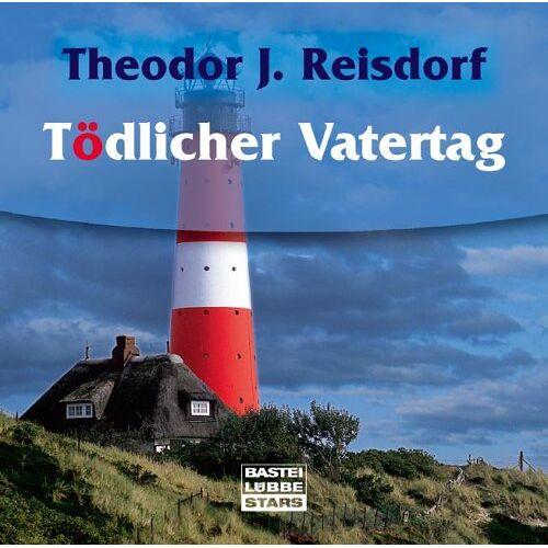 Reisdorf, Theodor J. - Tödlicher Vatertag - Preis vom 21.10.2020 04:49:09 h