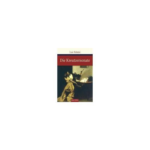 Leo Tolstoi - Die Kreutzersonate - Preis vom 20.10.2020 04:55:35 h