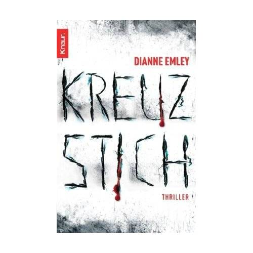 Dianne Emley - Kreuzstich: Thriller - Preis vom 14.04.2021 04:53:30 h