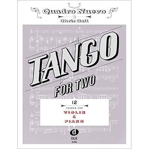 Quadro Nuevo - Tango For Two 12 Tangos For Violin & Piano - Preis vom 16.10.2019 05:03:37 h
