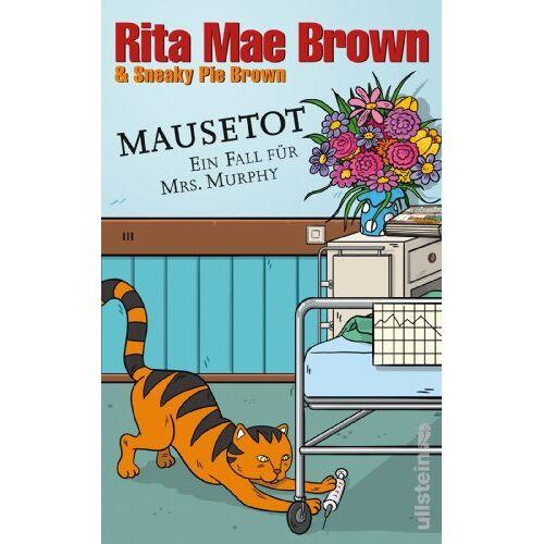 Brown, Rita Mae - Mausetot: Ein Fall für Mrs. Murphy: Ein Fall für Mrs. Murphy. Band 19 (Ein Mrs.-Murphy-Krimi) - Preis vom 18.04.2021 04:52:10 h