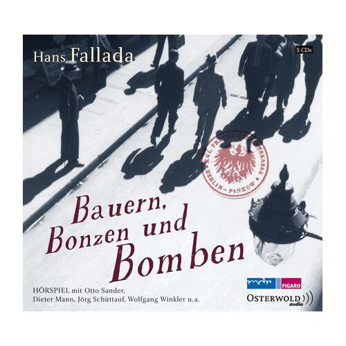 Hans Fallada - Bauern, Bonzen und Bomben: 5 CDs - Preis vom 12.05.2021 04:50:50 h