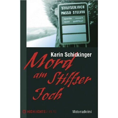 Karin Schickinger - Mord am Stilfser Joch - Preis vom 17.04.2021 04:51:59 h
