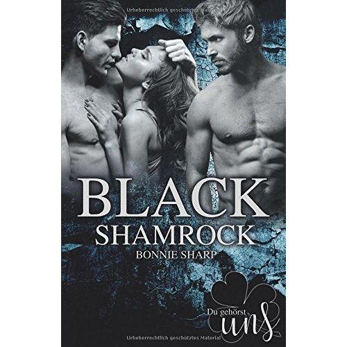 Sharp Black Shamrock: Du gehörst uns - Preis vom 21.10.2020 04:49:09 h