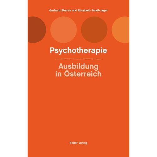 Gerhard Stumm - Psychotherapie: Ausbildung in Österreich - Preis vom 25.02.2021 06:08:03 h