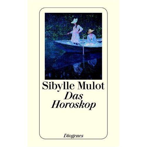 Sibylle Mulot - Das Horoskop. - Preis vom 18.04.2021 04:52:10 h