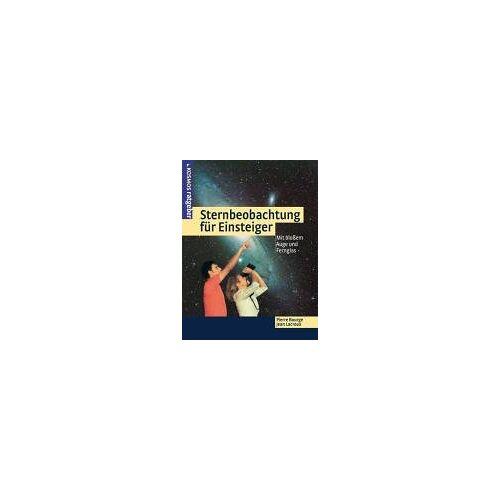 Pierre Bourge - Sternbeobachtung für Einsteiger. Mit bloßem Auge und Fernglas - Preis vom 20.10.2020 04:55:35 h