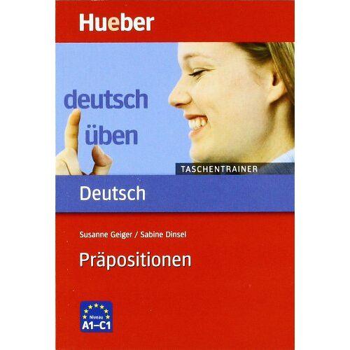 Susanne Geiger - Deutsch üben. Deutsch als Fremdsprache: Präpositionen - Preis vom 15.05.2021 04:43:31 h