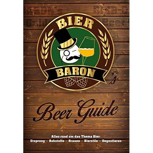 Dennis Fix - Bier-Baron's Beer Guide: Alles rund um das Thema Bier - Preis vom 20.10.2020 04:55:35 h