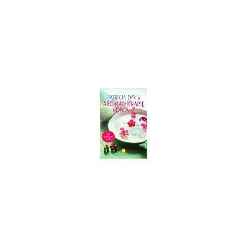 Patricia Davis - Aromatherapie von A - Z - Preis vom 13.05.2021 04:51:36 h