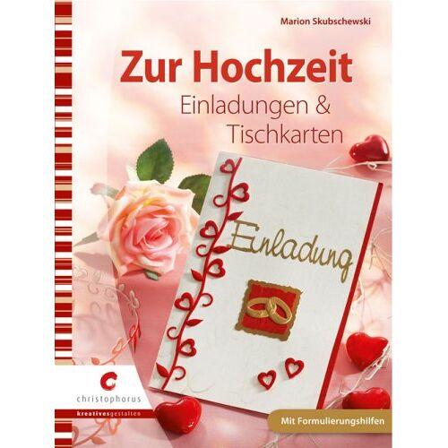 Marion Skubschewski - Zur Hochzeit: Einladungen & Tischkarten - Preis vom 31.03.2020 04:56:10 h