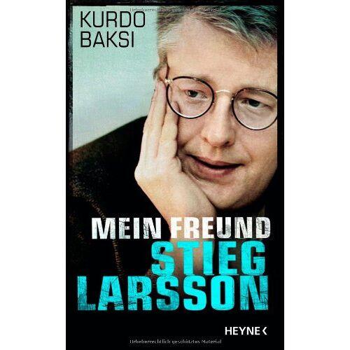 Kurdo Baksi - Mein Freund Stieg Larsson - Preis vom 09.04.2021 04:50:04 h