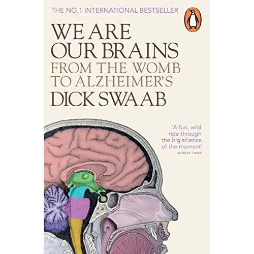 Dick Swaab - We Are Our Brains: From the Womb to Alzheimer's - Preis vom 08.05.2021 04:52:27 h