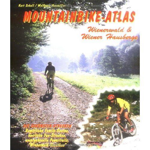 Kurt Schall - Mountainbike-Atlas Wienerwald & Wiener Hausberge - Preis vom 03.09.2020 04:54:11 h