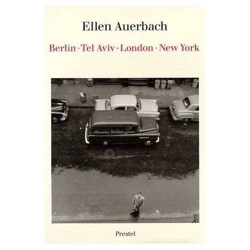 Ellen Auerbach - Ellen Auerbach, Berlin, Tel Aviv, London, New York (Art & Design) - Preis vom 14.04.2021 04:53:30 h
