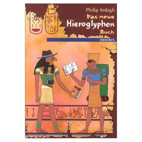 Philip Ardagh - Das neue Hieroglyphen-Buch - Preis vom 28.02.2021 06:03:40 h