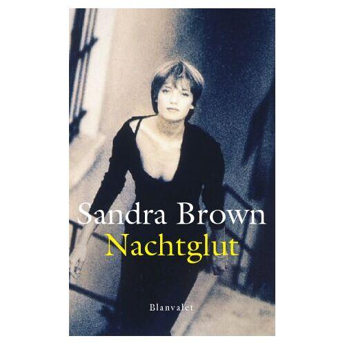 Sandra Brown - Nachtglut - Preis vom 09.05.2021 04:52:39 h