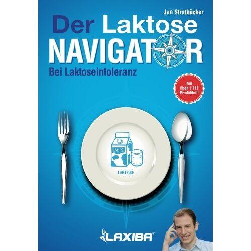 Stratbücker, Jan Niklas - LAXIBA - Der Laktosenavigator: Bei Laktoseintoleranz (Die Ernährungsnavigatorbücher) - Preis vom 06.05.2021 04:54:26 h