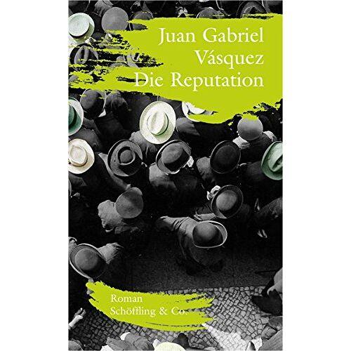Vasquez, Juan Gabriel - Die Reputation - Preis vom 02.12.2020 06:00:01 h