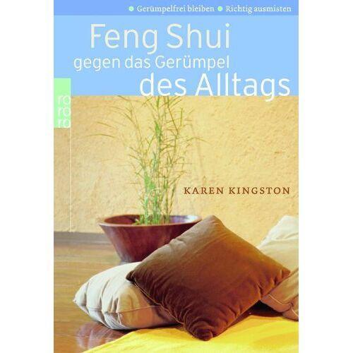 Kingston Feng Shui gegen das Gerümpel des Alltags. Richtig ausmisten. Gerümpelfrei bleiben - Preis vom 05.05.2021 04:54:13 h