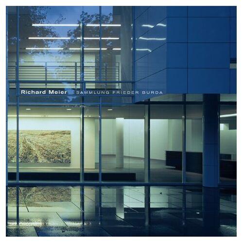 Frieder Burda - Sammlung Frieder Burda. Der Bau von Richard Meier - Preis vom 20.10.2020 04:55:35 h