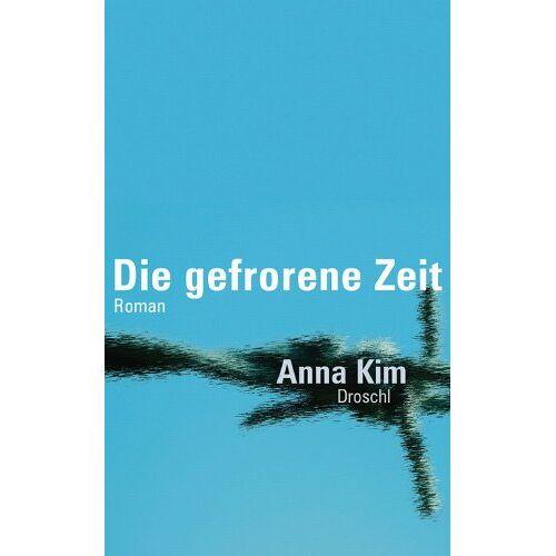 Anna Kim - Die gefrorene Zeit - Preis vom 18.04.2021 04:52:10 h