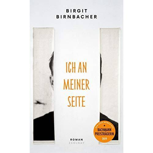 Birgit Birnbacher - Ich an meiner Seite: Roman - Preis vom 28.02.2021 06:03:40 h