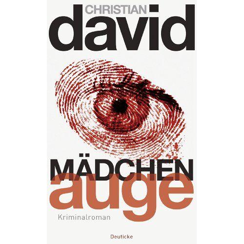 Christian David - Mädchenauge: Kriminalroman - Preis vom 05.09.2020 04:49:05 h
