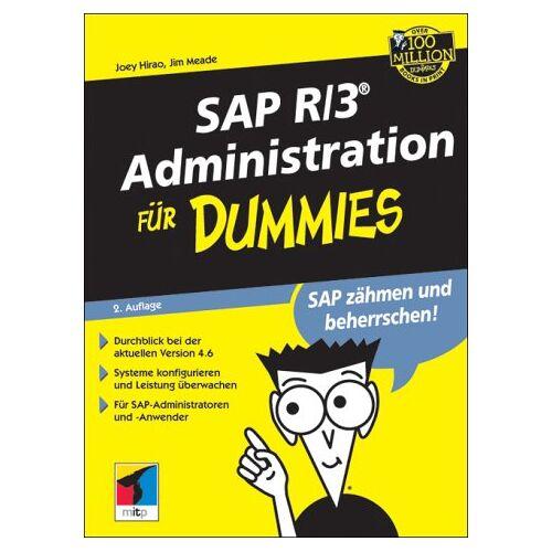 Joey Hirao - SAP R/3 Administration für Dummies. - Preis vom 22.04.2021 04:50:21 h