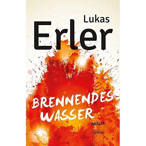 Lukas Erler - Brennendes Wasser - Preis vom 18.04.2021 04:52:10 h