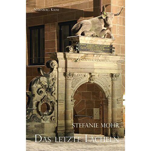 Stefanie Mohr - Das letzte Lächeln: Hackenholts zweiter Fall (KHK Frank Hackenholt) - Preis vom 28.03.2020 05:56:53 h