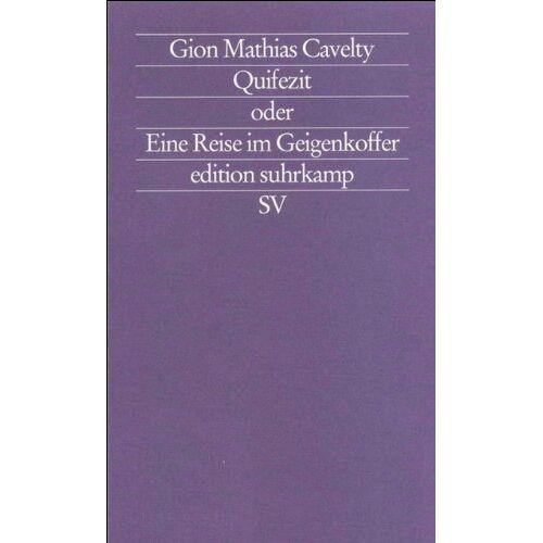 Cavelty, Gion Mathias - Quifezit oder Eine Reise im Geigenkoffer - Preis vom 23.01.2021 06:00:26 h