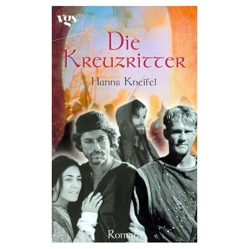 Hanns Kneifel - Die Kreuzritter - Preis vom 12.05.2021 04:50:50 h