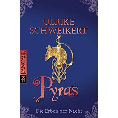 Ulrike Schweikert - Die Erben der Nacht - Pyras - Preis vom 05.05.2021 04:54:13 h