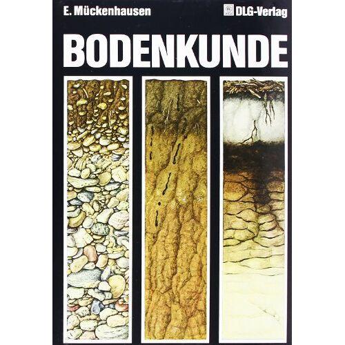 Eduard Mückenhausen - Die Bodenkunde und ihre geologischen, geomorphologischen und petrologischen Grundlagen - Preis vom 28.11.2020 05:57:09 h