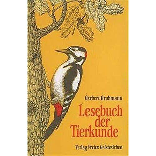 Gerbert Grohmann - Lesebuch der Tierkunde - Preis vom 18.04.2021 04:52:10 h