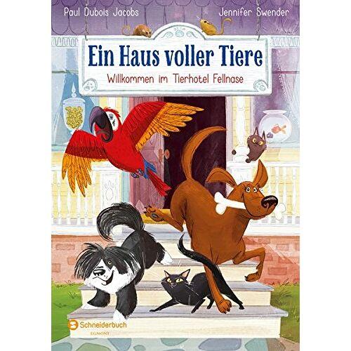 Paul Dubois Jacobs - Ein Haus voller Tiere, Band 01: Willkommen im Tierhotel Fellnase - Preis vom 21.10.2020 04:49:09 h