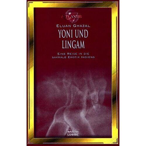 Eluan Ghazal - Yoni und Lingam - Preis vom 10.04.2021 04:53:14 h