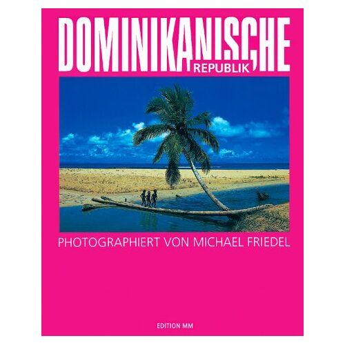 Michael Friedel - Dominikanische Republik - Preis vom 14.05.2021 04:51:20 h