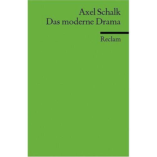 Axel Schalk - Das moderne Drama - Preis vom 24.02.2021 06:00:20 h