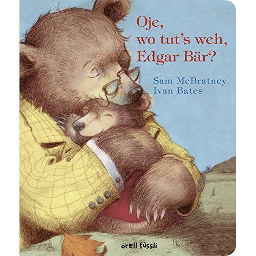 Sam McBratney - Oje, wo tut's weh, Edgar Bär? - Preis vom 16.04.2021 04:54:32 h