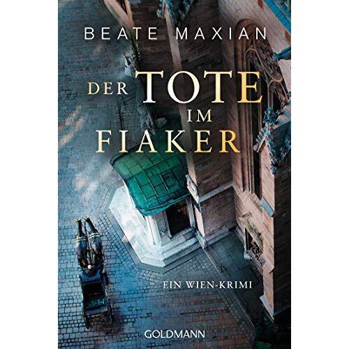 Beate Maxian - Der Tote im Fiaker: Ein Wien-Krimi - Die Sarah-Pauli-Reihe 10 - Preis vom 21.10.2020 04:49:09 h
