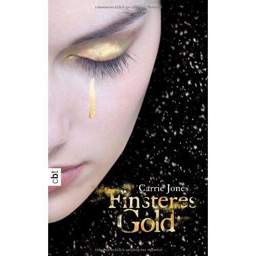Carrie Jones - Finsteres Gold - Preis vom 18.04.2021 04:52:10 h