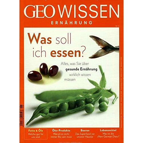 Michael Schaper - GEO Wissen Ernährung / GEO Wissen Ernährung 06/18 - Was soll ich essen? - Preis vom 15.05.2021 04:43:31 h