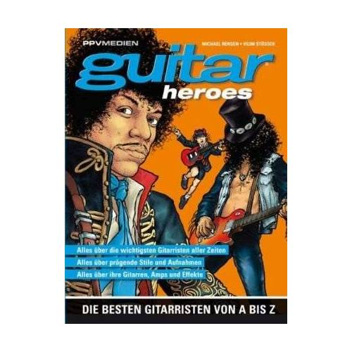Michael Rensen - Guitar Heroes: Die besten Gitarristen von A bis Z - Preis vom 25.02.2020 06:03:23 h