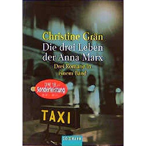Christine Grän - Die drei Leben der Anna Marx. 3 Romane. Grenzfälle - Marx ist tot - Anna Marx, der Müll und der Tod - Preis vom 10.04.2021 04:53:14 h