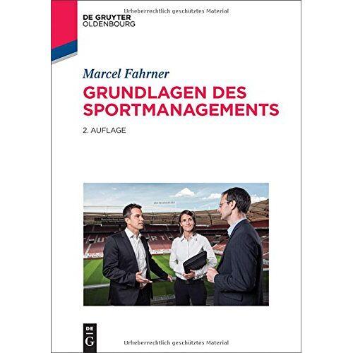 Marcel Fahrner - Grundlagen des Sportmanagements - Preis vom 15.04.2021 04:51:42 h