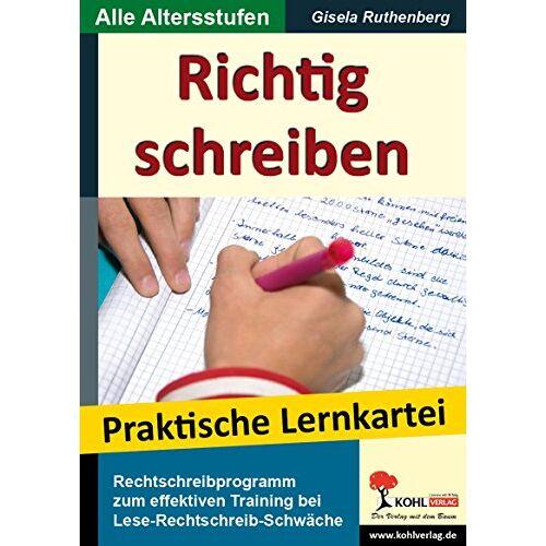 Gisela Ruthenberg - Richtig schreiben: Rechtschreibprogramm für die Schule und zum häuslichen Üben - Preis vom 04.10.2020 04:46:22 h
